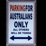 Schild Parking for Australians only 30x19c