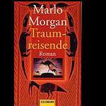 Traumreisende Marlo Morgan