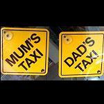 Schild   Mum's Dad's Taxi