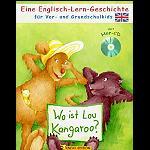 Wo ist Lou Kangaroo  Engl. Lernbuch + CD