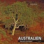 Australien Der rote Kontinent H. Röder