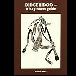 Kassette Didgeridoo Beginner Guide A.Black