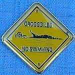 Pin  Krokodil  - no swimming
